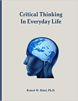 critical thinking in everyday life ridel