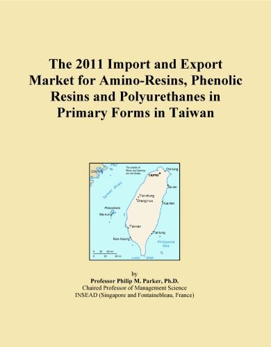 The 2011 Import and Export Market for Amino-Resins, Phenolic Resins and Polyurethanes in Primary Forms in Taiwan