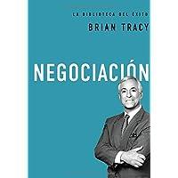 Negociación (La biblioteca del éxito) (Spanish Edition)