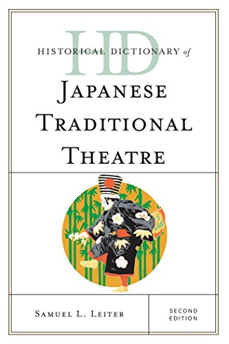 Historical Dictionary of Japanese Traditional Theatre (Historical Dictionaries of Literature and the Arts) Pdf