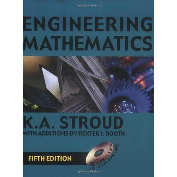 Engineering Mathematics K A Stroud Dexter J Booth 9780831131524 Amazon Com Books