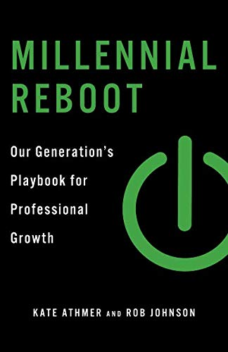 Millennial Reboot: Our Generation's Playbook for Professional Growth pdf epub