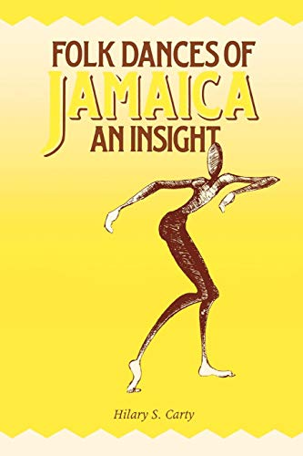 Folk Dances of Jamaica: An Insight