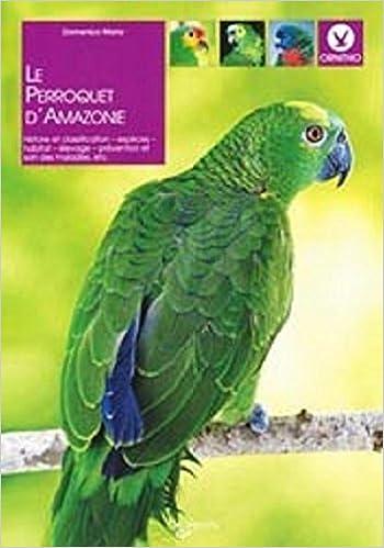Livres Le perroquet d'Amazonie pdf ebook