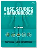 Case Studies in Immunology: A Clinical Companion (Seventh Edition)