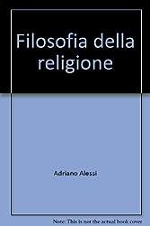 Filosofia della religione (Biblioteca di scienze religiose) (Italian Edition)