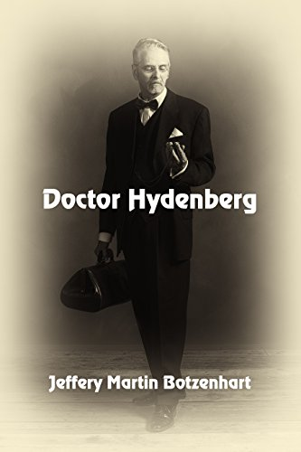 Doctor Hydenberg by [Botzenhart, Jeffery Martin]