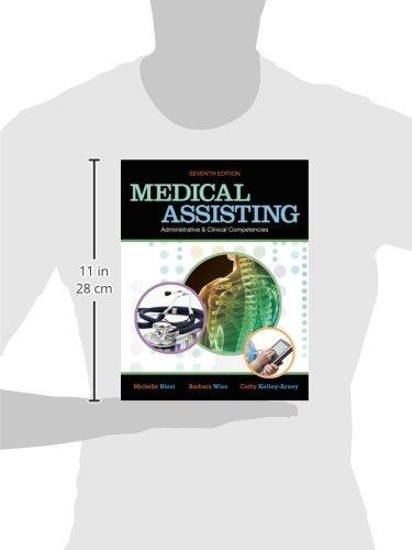 Medical Assisting: Adminitrative and Clinical Competencies