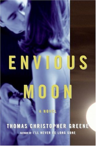 Envious Moon: A Novel