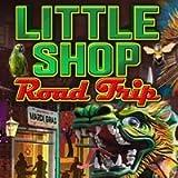 Little Shop - Road Trip [Download]