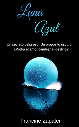 Luna Azul (Spanish Edition) by [Zapater, Francine]