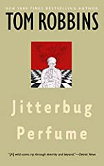 Jitterbug Perfume is an epic.Which is to say, it begins in the forests of ancient Bohemia and doesn't conclude until nine o'clock tonight (Paris time).It is a saga, as well. A saga must have a hero, and the hero of this one is a janitor with ...