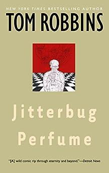 Jitterbug Perfume: A Novel by [Robbins, Tom]