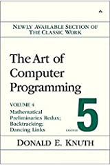 The Art of Computer Programming, Volume 4, Fascicle 5: Mathematical Preliminaries Redux; Introduction to Backtracking; Dancing Links Paperback