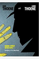 The Mystery of the Yellow Hands (Baker Street Detectives) Hardcover