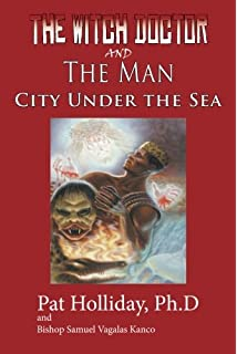 The water spirit kingdom debo daniel 9781508636892 amazon books the witchdoctor and the man city under the sea fandeluxe Images