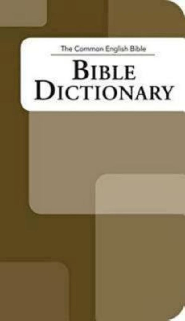 The Common English Bible: Bible Dictionary