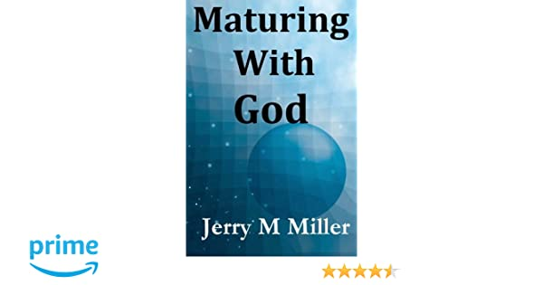 Maturing with God