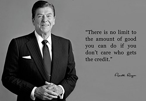 Ronald Reagan There Is No Limit Quote 13x19 Poster (Unique Black and White)