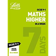 GCSE 9-1 Maths Higher In a Week (Letts GCSE 9-1 Revision Success)