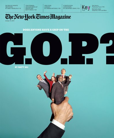 The New York Times Magazine - October 16, 2011 - Does Anyone Have a Grip on the G.O.P? By Matt Bai (Facebokk Wants 'Em Young By Emily Bazelon, The Eternal Adolescence of Beavis and Butt-Head, more)