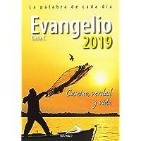Evangelio 2019: Camino, Verdad y Vida. Ciclo C (Evangelios y Misales)