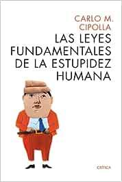 Las leyes fundamentales de la estupidez humana Ares y