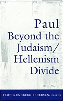 Book Paul Beyond the Judaism/Hellenism Divide
