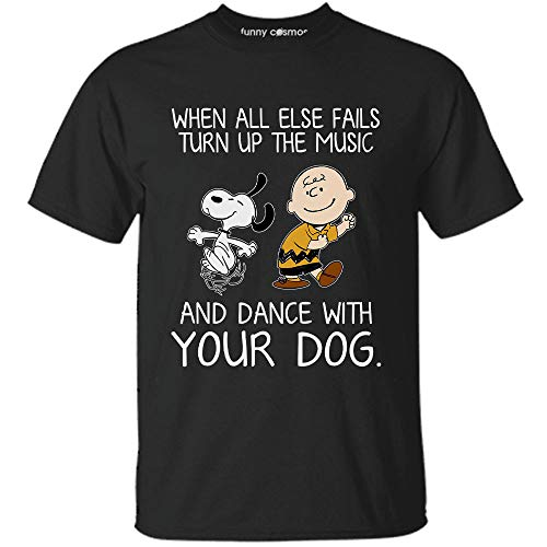 Snoopy Lovers t shirt Dog lovers gift When All Else Fails Turn Up The Music And Dance With Your Dog Customized T-shirt | Long Sleeve | Hoodie | Tank Top | Racerback]()