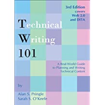 Technical Writing 101: A Real-World Guide to Planning and Writing Technical Content