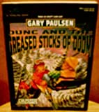 Dunc and the Greased Sticks of Doom, Gary Paulsen, 0440409403