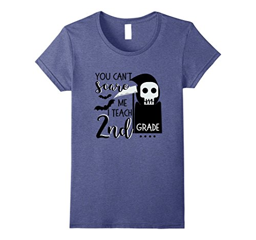 Womens You can't Scare Me I Teach 2nd Grade Teacher Shirt Halloween Small Heather (Classroom Halloween Party Ideas First Grade)