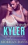 Finding Kyler: A High School Bully Romance (The Kennedy Boys Book 1)