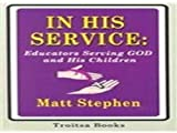 In His Service, Matt Stephen, 1560725052