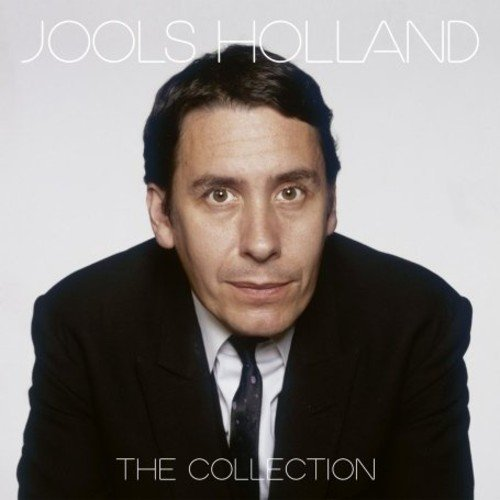- The Collection /  Jools Holland