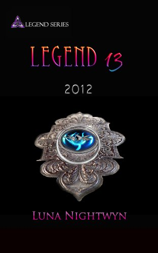 Book: Legend 13 - 2012 by Luna Nightwyn