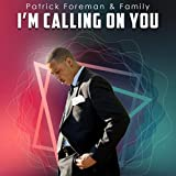 I'm Calling on You (Bonus Track) [feat. Eric Armstead]