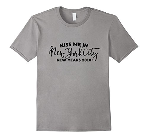 New Years Eve 2018 Kiss Me in New York City NYC Party Shirt (New Years Eve Party City)