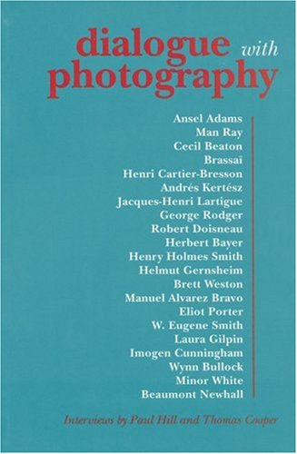 dialogue-with-photography-interviews-by-paul-hill-and-thomas-cooper