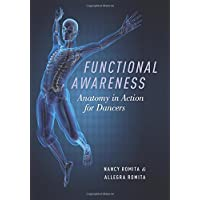 Functional Awareness: Anatomy in Action for Dancers