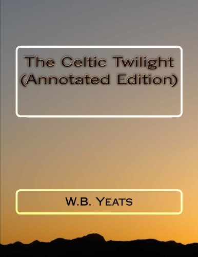 the-celtic-twilight-annotated-edition