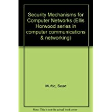 Security Mechanisms for Computer Networks