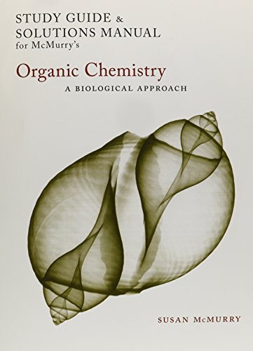Study Guide/Solutions Manual for McMurry's Organic Chemistry: A Biological Approach