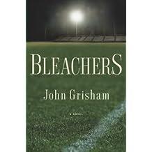 John Grisham: Bleachers (Hardcover); 2003 Edition