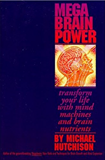 Mind states 3 an introduction to light sound mind machine mega brain power transform your life with mind machines and brain nutrients fandeluxe Choice Image