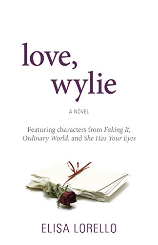 Love, Wylie (Faking It Book - High Slat