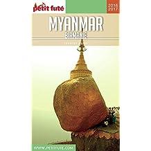 Myanmar - Birmanie 2016/2017 Petit Futé (Country Guide)