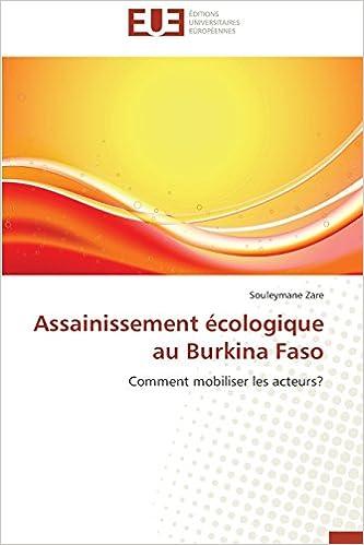 Téléchargez Ebooks pour mobile Assainissement écologique au Burkina Faso: Comment mobiliser les acteurs? 3841790879 RTF