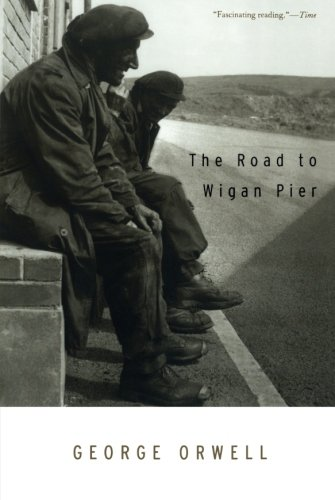 The Road to Wigan Pier [George Orwell] (Tapa Blanda)