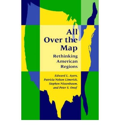 All Over the Map: Rethinking American Regions (Paperback) - Common